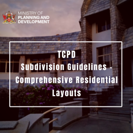 All you need to know about TCPD's Spatial Planning Guideline No.4; Subdivision Guidelines – Comprehensive Residential Layouts