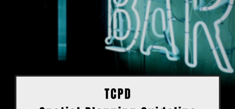 Cheers to that; All You Need to Know about TCPD's Spatial Planning Guideline No.12 – Liquor Licences