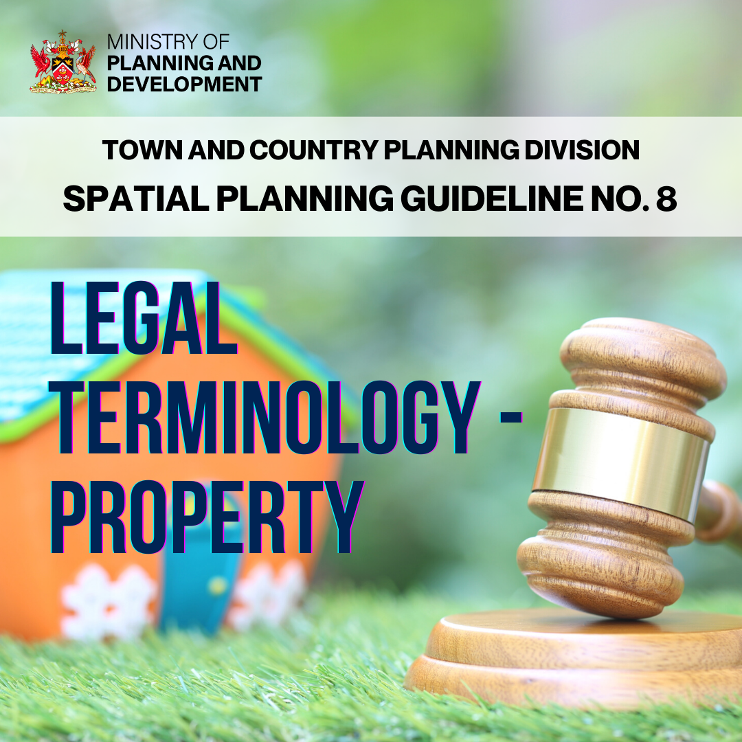 Taking You Home; All You Need to Know about TCPD's Spatial Planning Guideline No 8 – Legal Terminology – Property