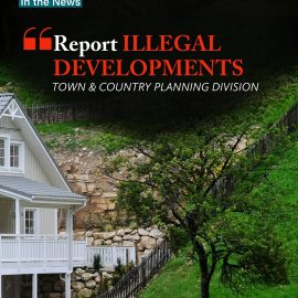 IN THE NEWS; EMA/TCPD urge Public to report Illegal Developments (Trinidad Guardian)